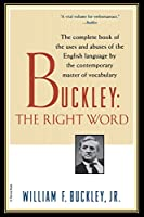 Buckley: The Right Word (Harvest Book)