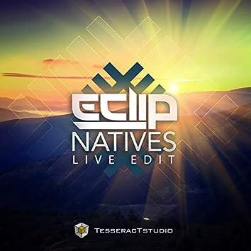 Natives (Live Edit)