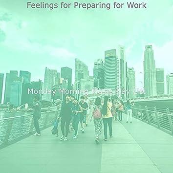 Feelings for Preparing for Work
