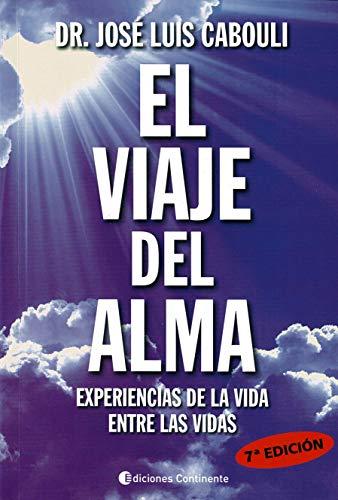 El Viaje Del Alma (7ªed) Experiencia De La Vida Entre Las Vidas