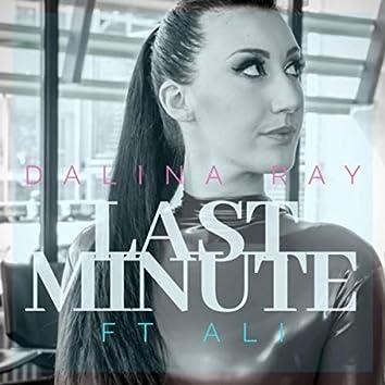 Last Minute (feat. Ali)