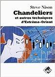 Chandeliers et autres techniques d'Extrême-Orient de Steve Nison ( 21 novembre 2001 ) - 21/11/2001