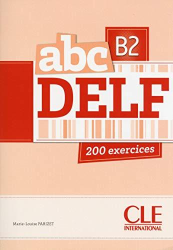 ABC DELF. Niveau B2 (Livre + CD)
