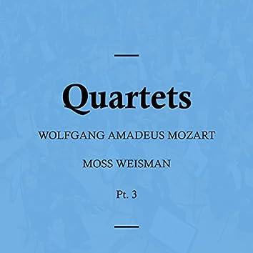 Mozart: Quartets, Pt. 3