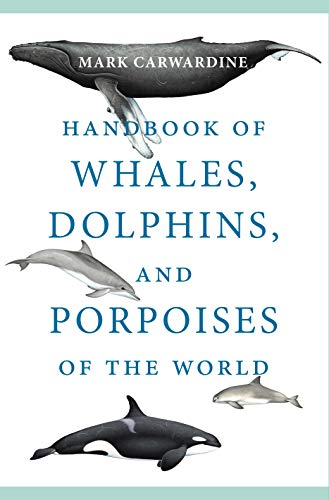 """""""Handbook of Whales, Dolphins, and Porpoises of the World"""""""