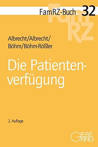 Die Patientenverfügung (FamRZ-Buch)