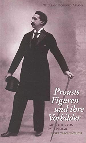 Prousts Figuren und ihre Vorbilder (insel taschenbuch)