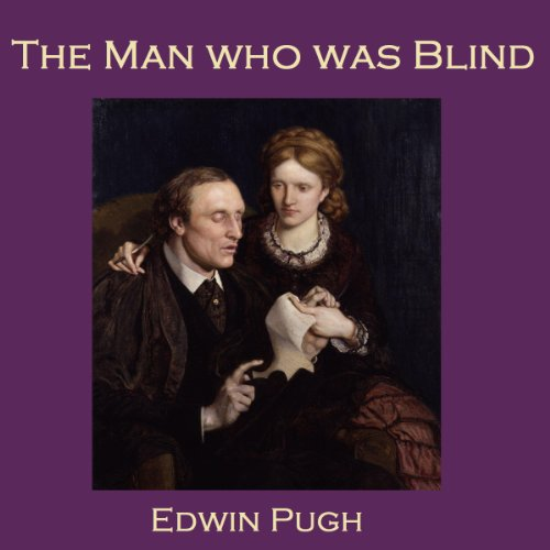 The Man Who Was Blind audiobook cover art