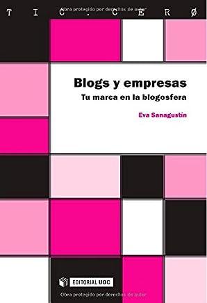 Blogs y empresas. Tu marca en la blogosfera (TIC.CERO)