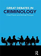 Great Debates in Criminology (English Edition)