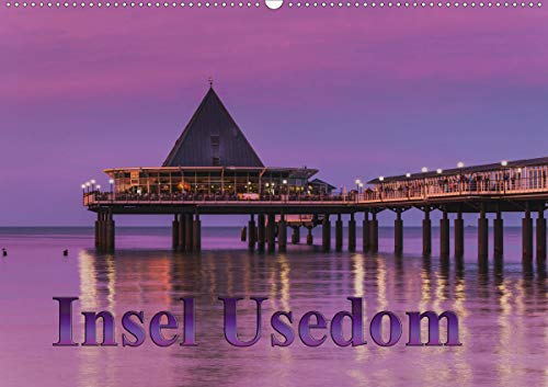 Insel Usedom (Wandkalender 2021 DIN A2 quer)