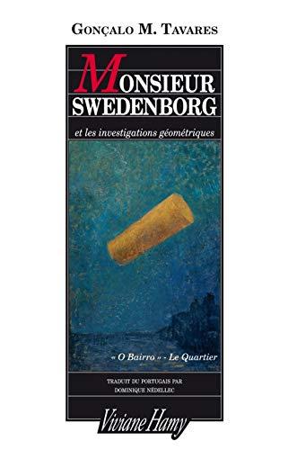 Monsieur Swedenborg: Et les investigations géométriques