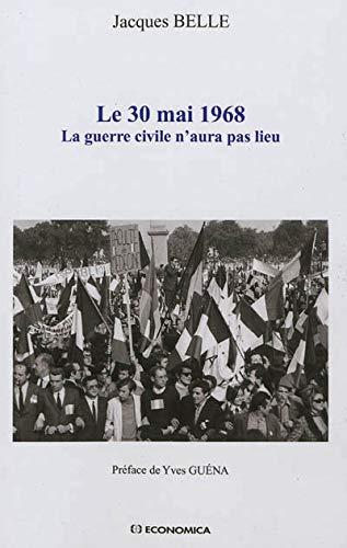 Le 30 mai 1968 : La guerre civile n'aura pas lieu