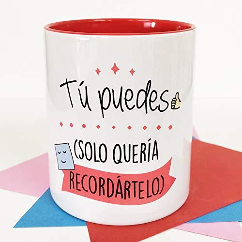 La Mente es Maravillosa - Taza con Frase y dibujo. Regalo original y gracioso (Tú puedes, solo quería recordártelo) Taza Tú Puedes
