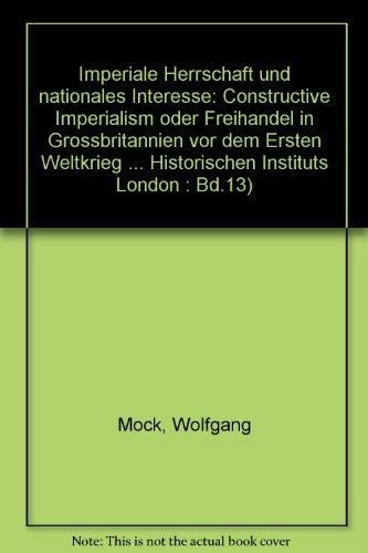 Imperiale Herrschaft und nationales Interesse