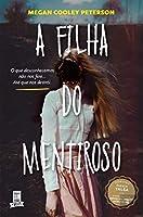 A Filha do Mentiroso (Portuguese Edition)