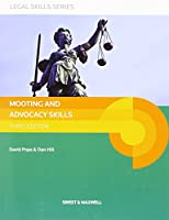 Mooting and Advocacy Skills (Legal Skills Seriese)