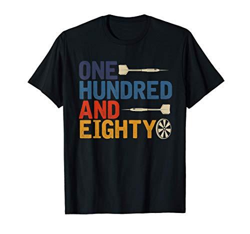 Darts Sport Dartpfeile Turnier Einhundertachtzig 180 Dart T-Shirt