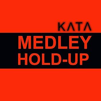 Medley Hold-Up