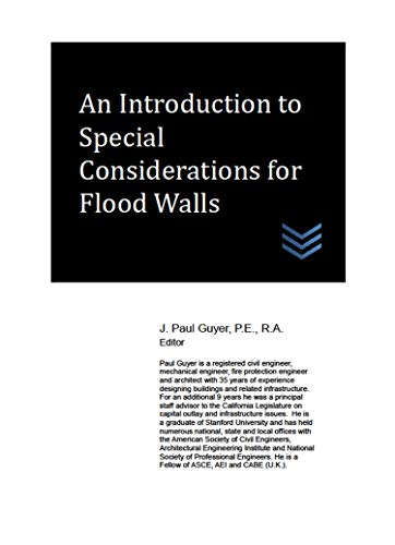 An Introduction to Special Considerations for Flood Walls