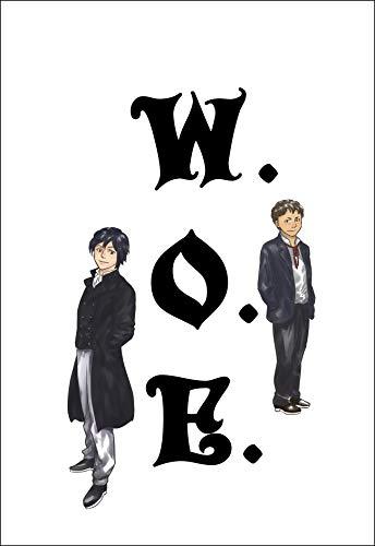 第五章 涙 W.O.E. いなくなったきみへ