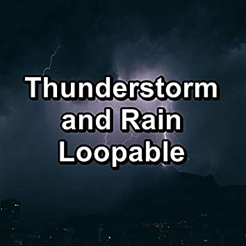 Thunderstorm and Rain Loopable