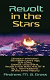 Revolt in the Stars: Dinosaur extinction 66 million years ago, Star Wars, Galactic coup d état, Revolt in the stars and OT III by L. Ron Hubbard, all the same history!