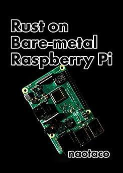 [naotaco]のRust on Bare-metal Raspberry Pi