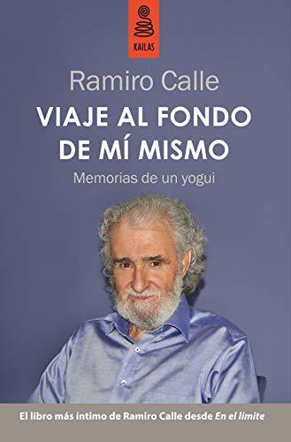 Viaje al fondo de m' mismo: Memorias de un yogui (No Ficción)