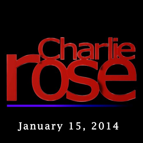 Charlie Rose: David Sanger, James Dyson, and Adam Gopnik, January 15, 2014 cover art
