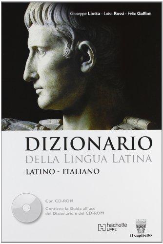 Dizionario della lingua latina. Con CD-ROM