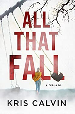 All That Fall: A Thriller