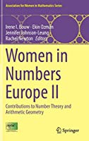 Women in Numbers Europe II: Contributions to Number Theory and Arithmetic Geometry (Association for Women in Mathematics Series (11))