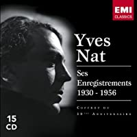 Complete Piano Recordings by Yves Nat (2006-08-25)