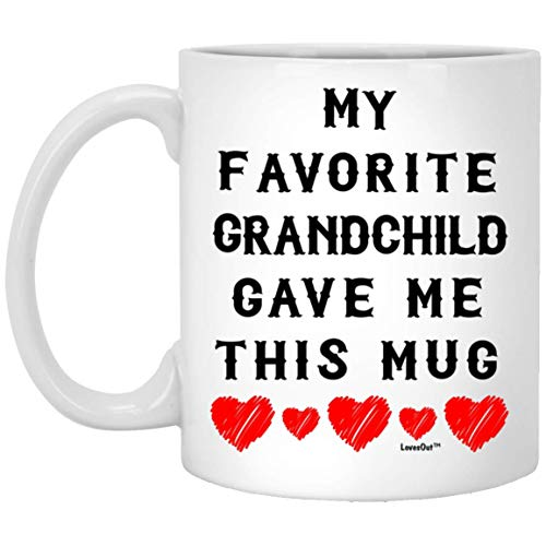 My Favorite Grandchild Gave Me This Mug