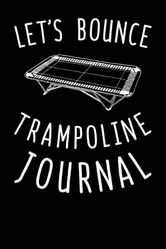 Let's Bounce Trampoline Journal