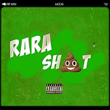 Rara Sh!t