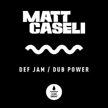 Def Jam / Dub Power