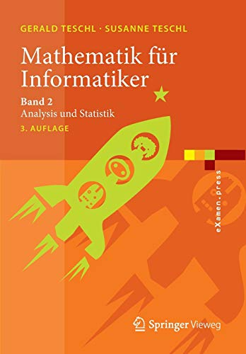 Mathematik für Informatiker: Band 2: Analysis und Statistik (eXamen.press)
