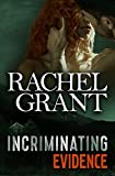 Incriminating Evidence (Evidence Series, Band 4)