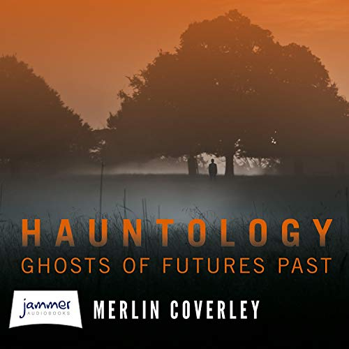 Hauntology Audiobook By Merlin Coverley cover art