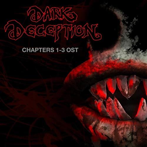 Dark Deception: Chapters 1-3 (Original Soundtrack)