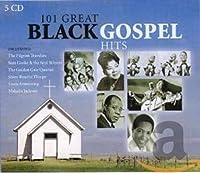 101 Great Black Gospel Hits
