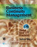 Business Continuity Management: Global Best Practices, 4th Edition - Kristen Noakes-Frye