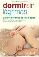 Dormir sin lágrimas (Psicología y salud) (Spanish Edition)
