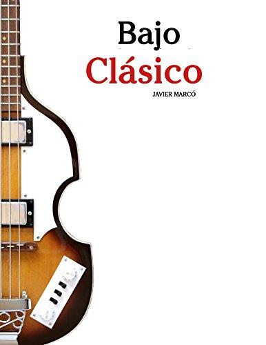 Bajo Clásico: Piezas fáciles de Bach, Mozart, Beethoven y