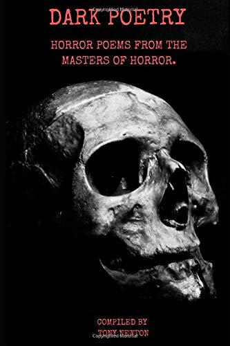 DARK POETRY: HORROR POEMS FROM THE MASTERS OF HORROR.
