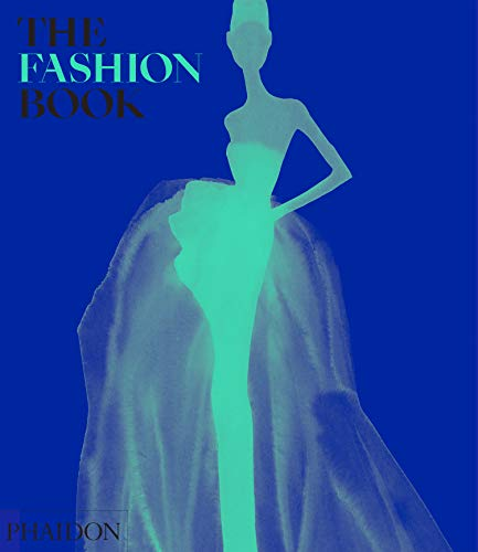 Compare Textbook Prices for The Fashion Book Illustrated Edition ISBN 9781838661106 by Phaidon Editors