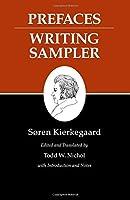 Kierkegaard's Writings, IX, Volume 9: Prefaces: Writing Sampler by Soren Kierkegaard(2009-10-11)