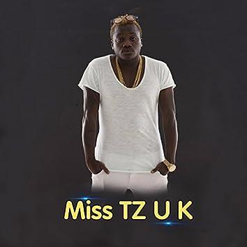 Miss Tz U K